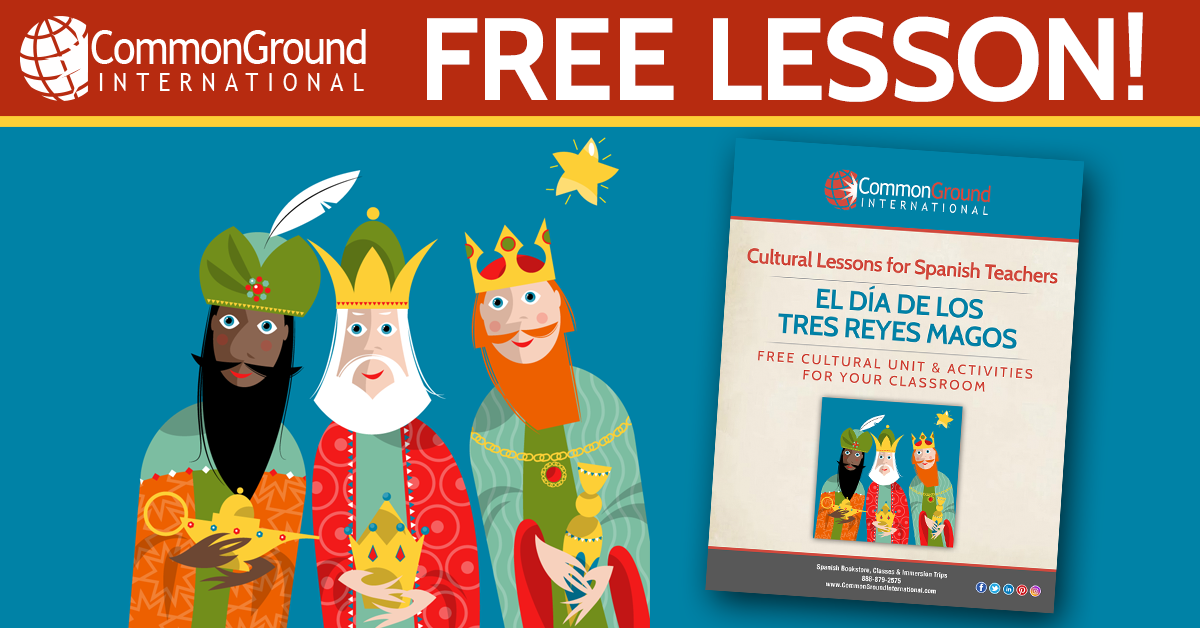 Los Reyes Magos – History, Lesson Plan & Activities