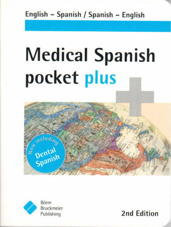 Medical Spanish Pocket Plus dictionary