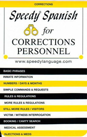 Speedy Spanish for Corrections Personnel