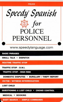 Speedy Spanish for Police Personnel