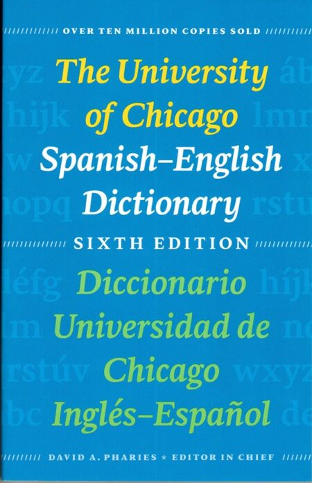The University of Chicago Spanish-English Dictionary 6th ed.