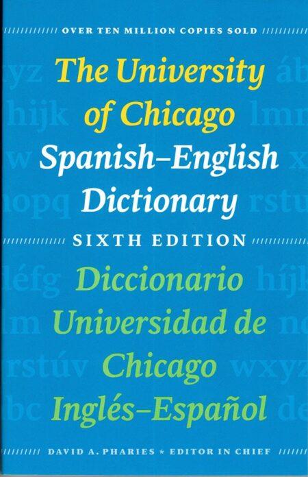 The University of Chicago Spanish-English Dictionary 6th ed.
