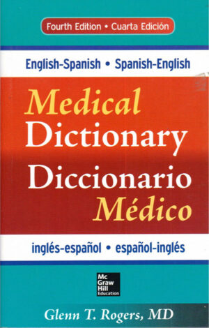 McGraw-Hill's English-Spanish/Spanish-English Medical Dictionary