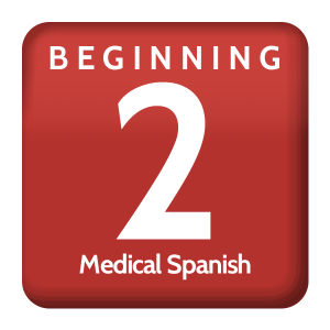 Beginning 2 Medical Spanish