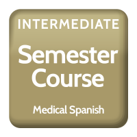 Intermediate Medical Spanish- Semester Course