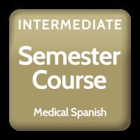 Intermediate Medical Spanish- Semester Course