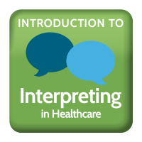 Introduction to interpreting in healthcare, Medical Spanish Interpreter Training