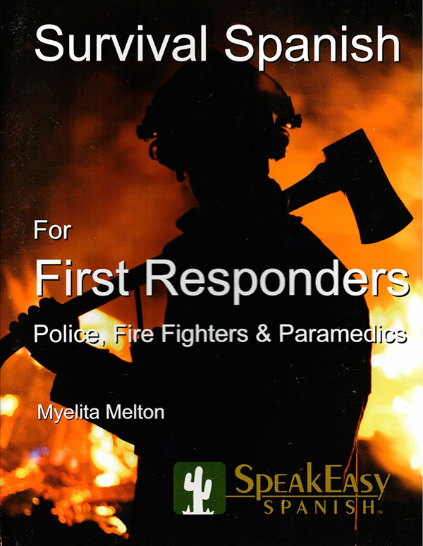 Survival Spanish for First Responders