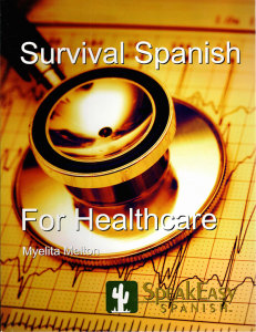 Survival Spanish for Healthcare