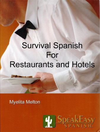 Survival Spanish for Restaurants and Hotels