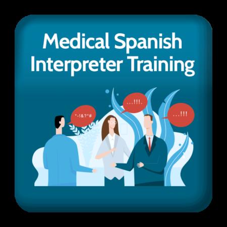Medical Spanish Interpreter Training Registration