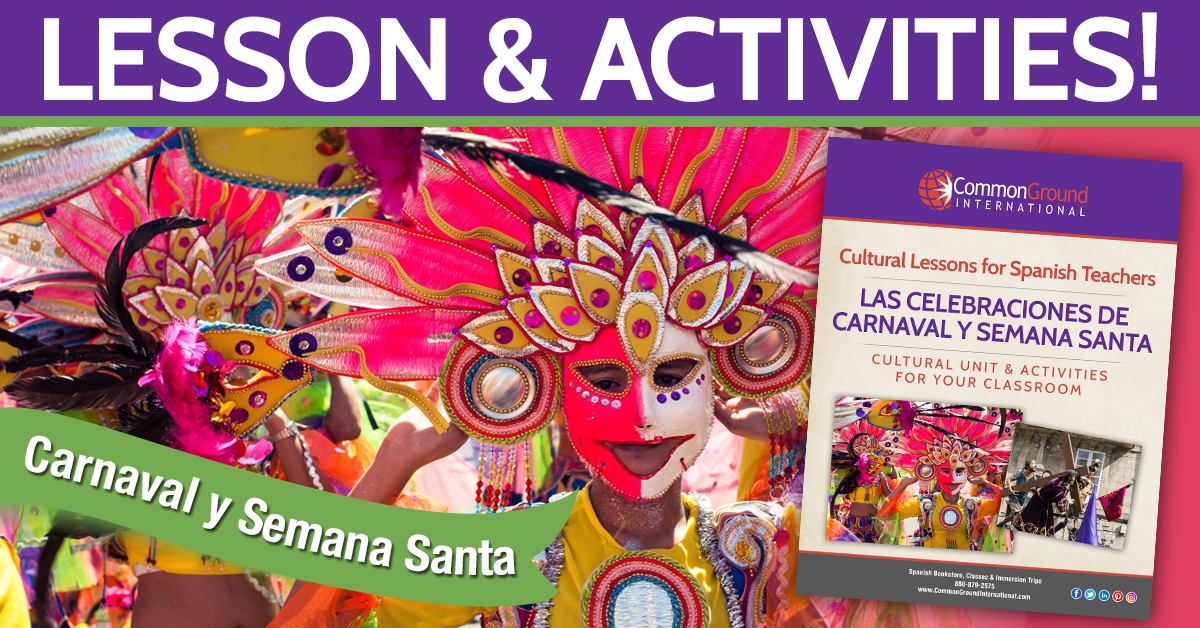 Semana Santa and Carnaval Cultural Lesson for the Spanish Classroom