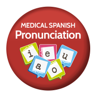 2 Medical Spanish Pronunciation Rules for medical Spanish words
