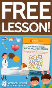 Learn medical Spanish pronunciation with a free online lesson