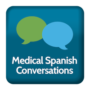 Medical Spanish Conversations