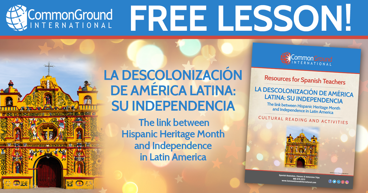 The Link Between Hispanic Heritage Month and Latin American Independence