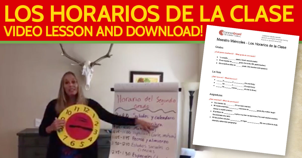 Spanish for Educators  – How to Talk About Classroom Schedules in Spanish