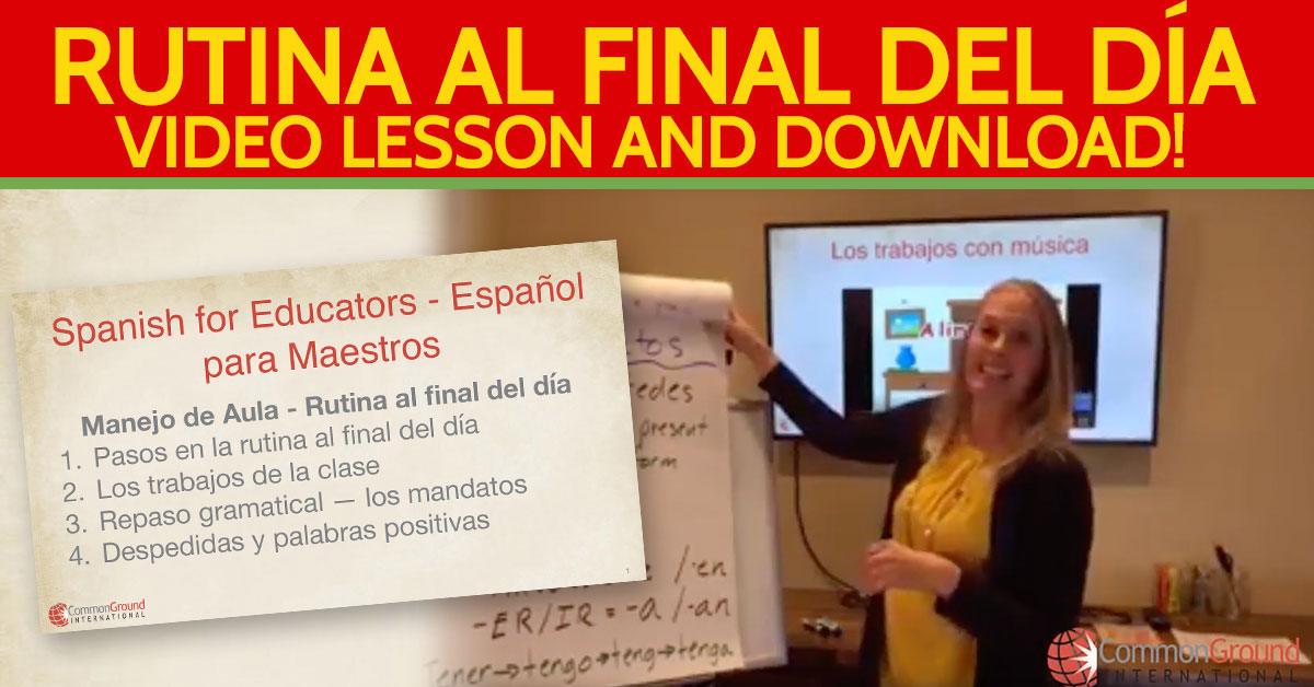 Spanish for Educators – Talking About End of the Day Routine in Spanish