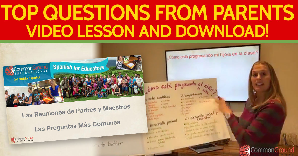 Spanish for Educators – Top Questions Teachers Get From Parents in Spanish