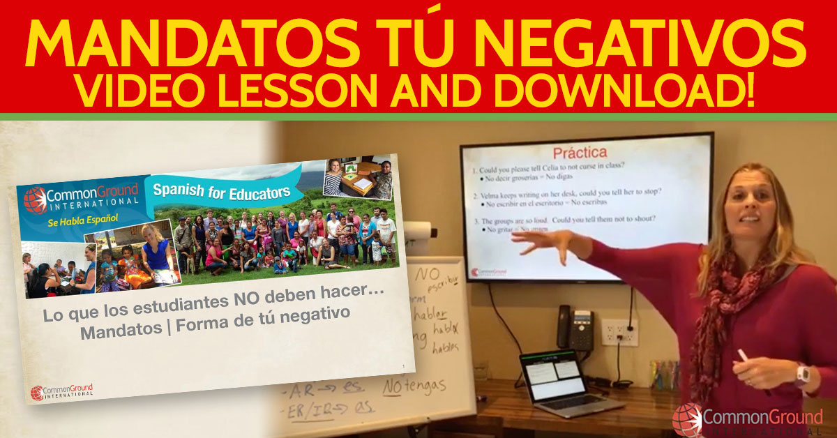 "Spanish for Educators – Talking About ""Tú"" Negative Commands in Spanish"