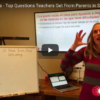 Maestro Miercoles - Top Questions Teachers Get From Parents