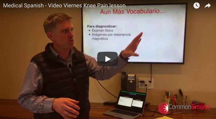 Video Viernes – Knee Pain in Spanish: Symptoms, Exam, and Diagnosis