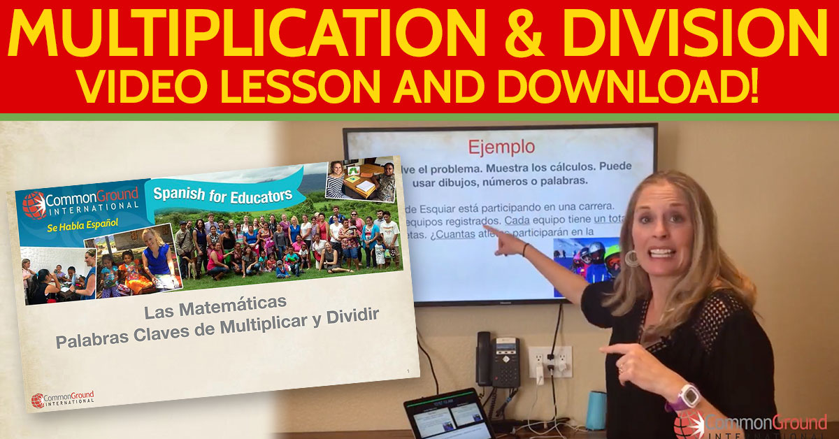 Spanish for Educators – Math: Multiplication and Division in Spanish