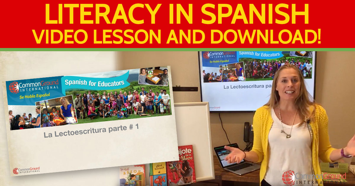 Spanish for Educators – Literacy: Speaking, listening, reading and writing in Spanish