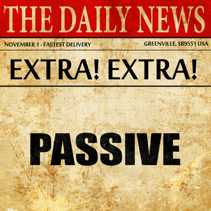 The Passive Voice in English–Different Tenses, Different Forms