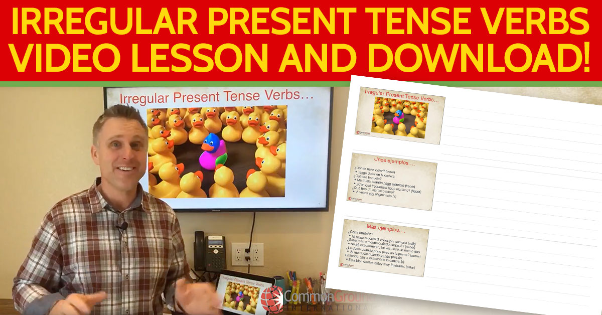 Common-Ground-Blog-Image-Irregular-Present-Tense-Verbs