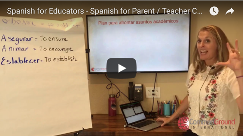 Spanish for Educators – Spanish for Parent – Teacher Conferences: How to Support Kids at Home