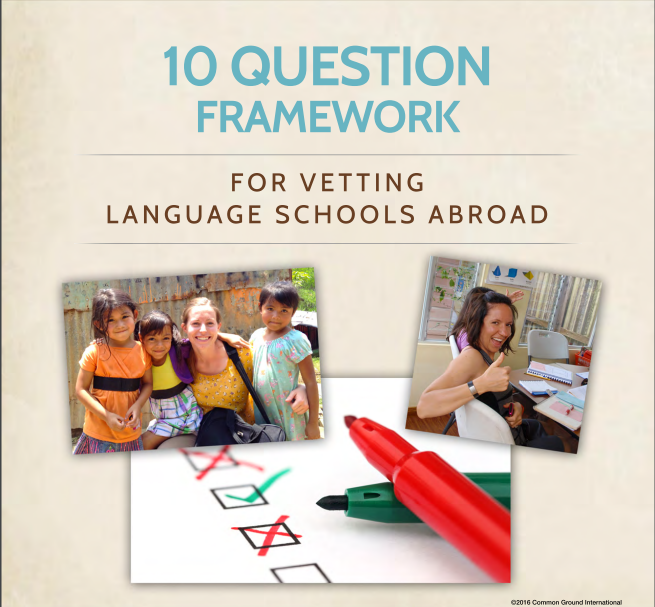 10 Question Framework to Vet Language Schools – Particularly in Latin America