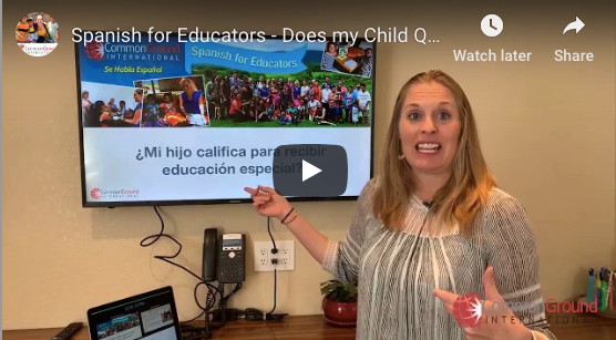 Spanish for Educators – Does my Child Qualify for Special Education?