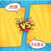 Medical Spanish uses of Por in Spanish and Para in Spanish