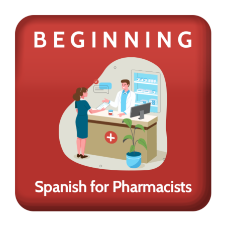 Beginning Spanish for Pharmacists