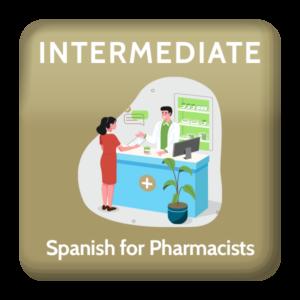 Intermediate Spanish for Pharmacists