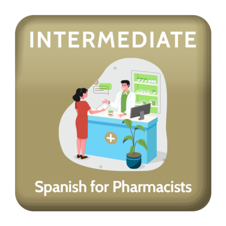 Intermediate Spanish for Pharmacists