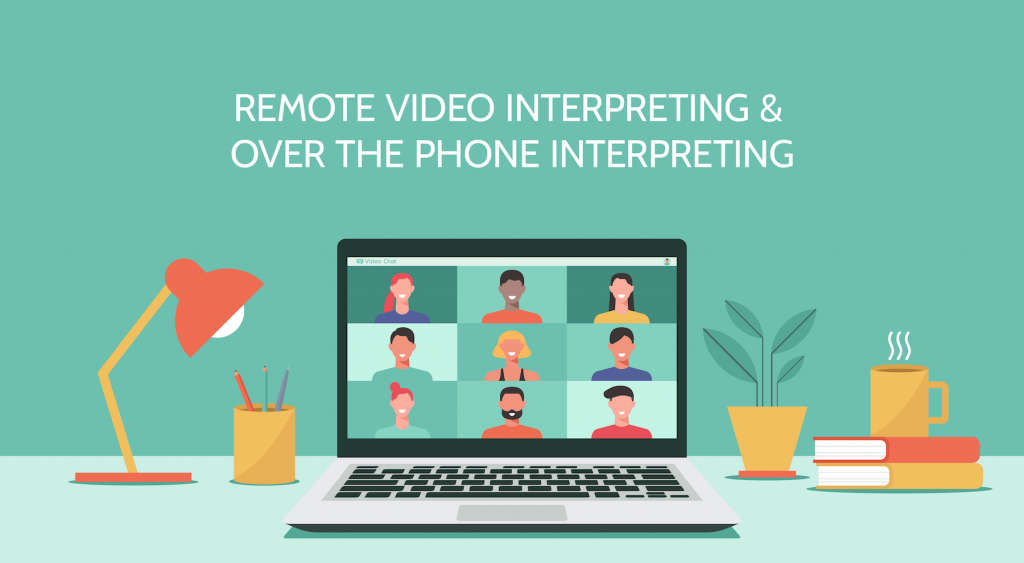 remote video interpreting and over the phone interpreting